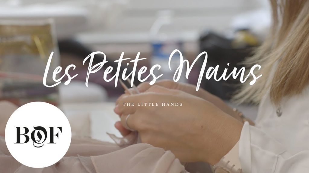 Dior's Les Petites Mains 'The Little Hands' | The Business of Fashion (Sponsored)