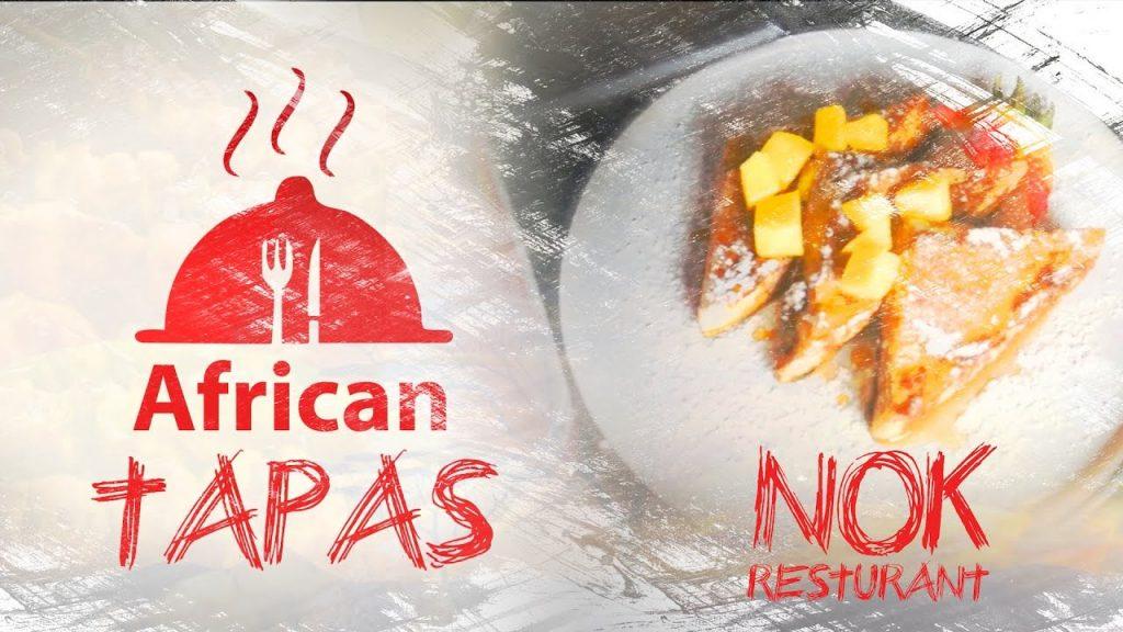 African Tapas – Nok Restaurant