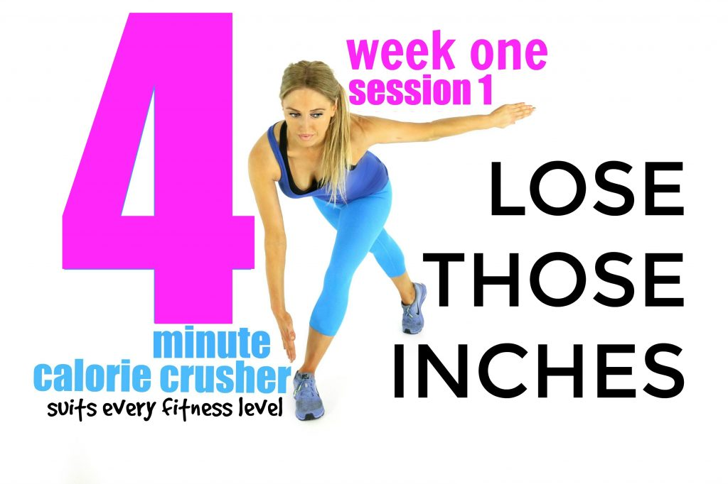 LOSE THOSE INCHES – 4 Minute Calorie Crusher for Weight Loss -suitable for  beginners
