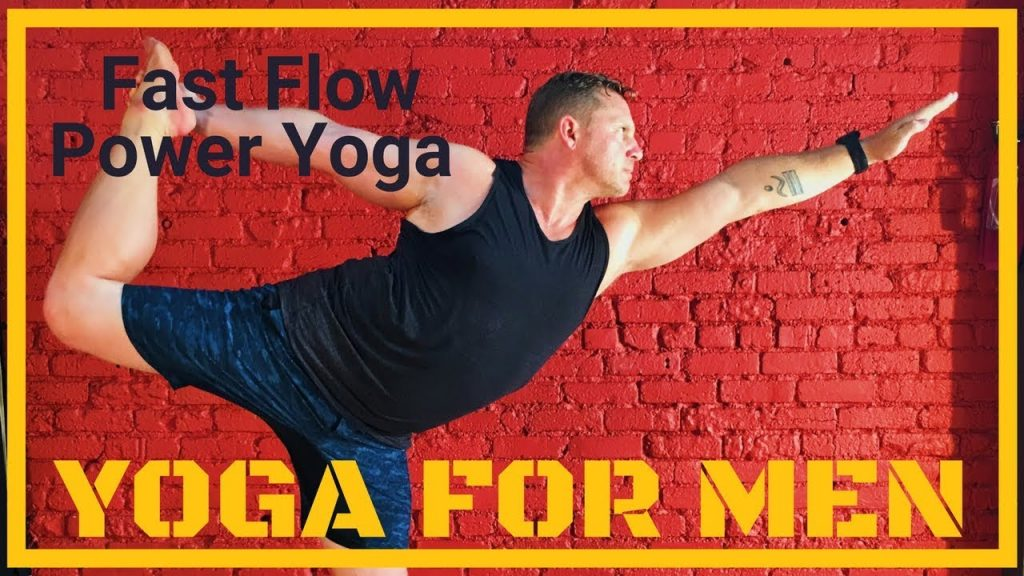 Yoga For Men: Power Yoga Fast Flow | Yoga for Weight Loss