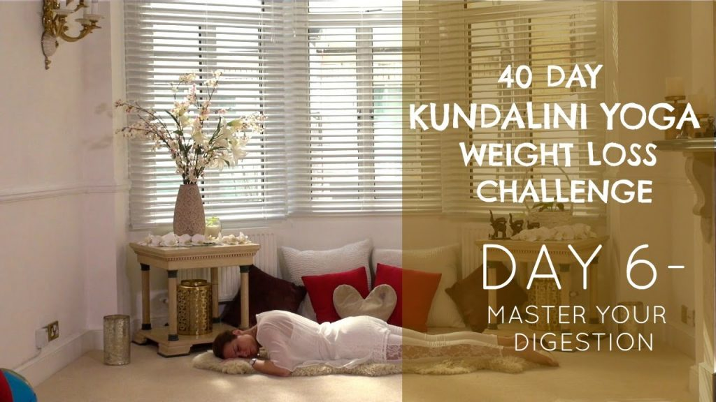 Day 6: Master Your Digestion – The Kundalini Yoga Weight Loss Challenge w/ Mariya