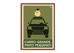 Foto do design Carro grande, pinto pequeno! - Poster