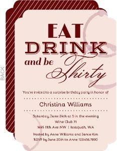 Eat Drink & Be 30 Birthday Invitation