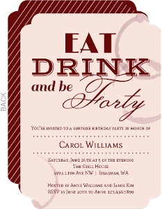 Eat Drink and Be 40 Birthday Invitation