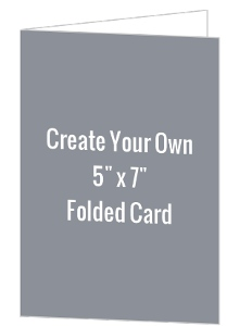 Create Your Own 5x7 Folded Card