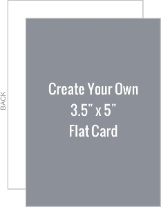 Create Your Own 3.5x5 Flat Card
