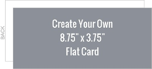 Create Your Own 8.75x3.75 Flat Card