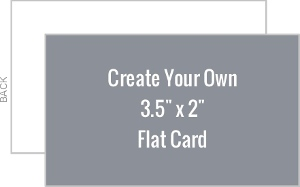Create Your Own 3.5x2 Flat Card