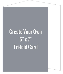 Create Your Own 5x7 Tri-fold Card