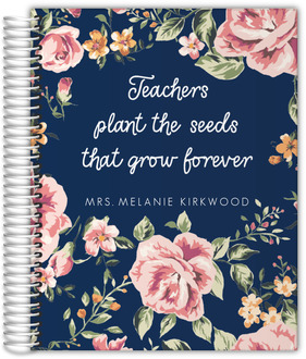 Teachers Plant The Seeds Weekly Planner