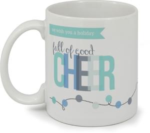 Full Of Good Cheer Holiday Mug