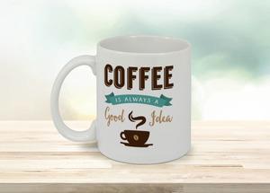 Coffee Good Idea Coffee Mug