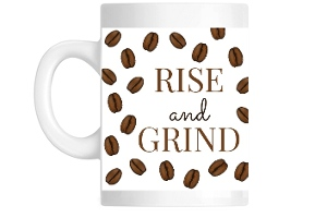 Rise And Grind Coffee Beans Pattern Coffee Mug