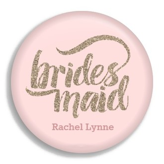 Glam Faux Glitter Bridesmaid Button