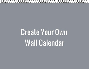 Create Your Own Wall Calendar