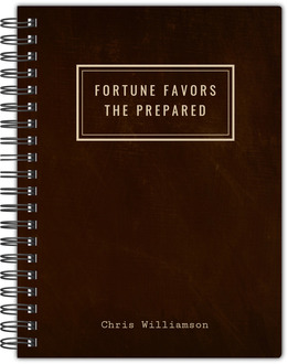Fortune Favors the Prepared Notebook