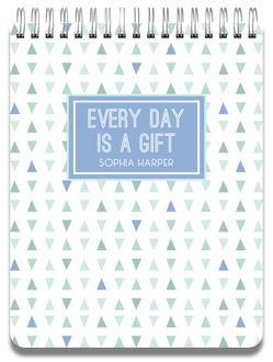 Every Day Is A Gift Notepad