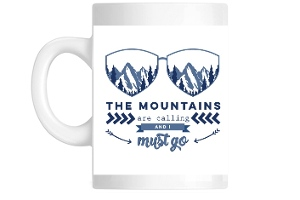 The Mountains Are Calling Coffee Coffee Mug