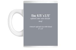 Upload Your Own Design 8.75 x 3.75 Mug