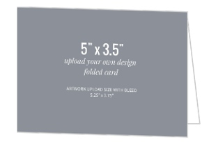 Upload Your Own Design 5x3.5 Folded Card