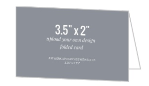 Upload Your Own Design 3.5x2 Folded Card