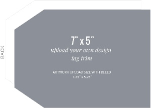 Upload Your Own Design 7x5 Tag Card