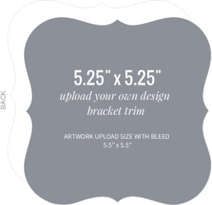 Upload Your Own Design 5.25x5.25 Bracket Card