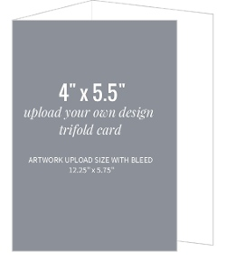 Upload Your Own Design 4x5.5 Trifold Card