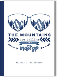 Mountains Are Calling Journal