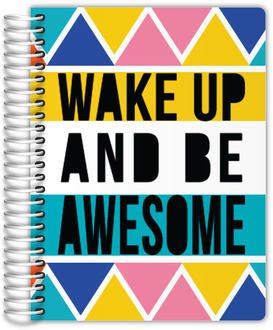 Wake Up Be Awesome Custom Planner