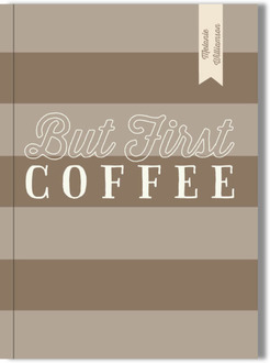 But First Coffee Journal