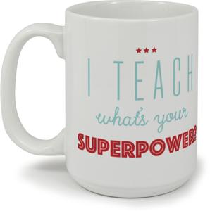Superpower Teacher Coffee Mug