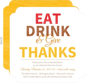 Eat Drink And Give Thanks Thanksgiving Invitaiton