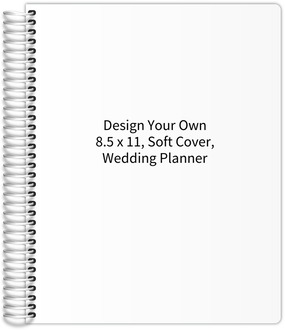Design Your Own 8.5 x 11 Soft Cover Wedding Planner