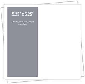 5.25x5.25 Envelope - Design Your Own