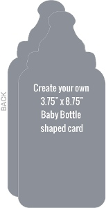 Baby Bottle Shapred Card - Created Your Own