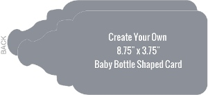 Landscape Baby Bottle Shapred Card - Created Your Own