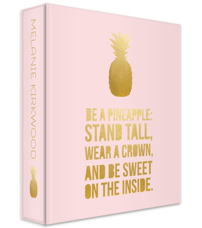 Be A Pineapple Student 3 Ring Binder