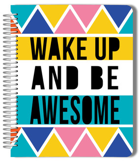 Wake Up Be Awesome Monthly Planner