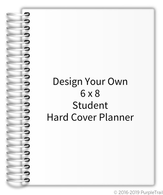 Design Your Own 6 X 8 Student Hard Cover Planner Student