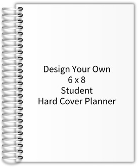 Design Your Own 6 x 8 Student Hard Cover Planner