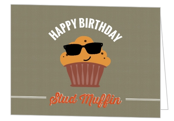 Hip Stud Muffin For Him Birthday Greeting Card
