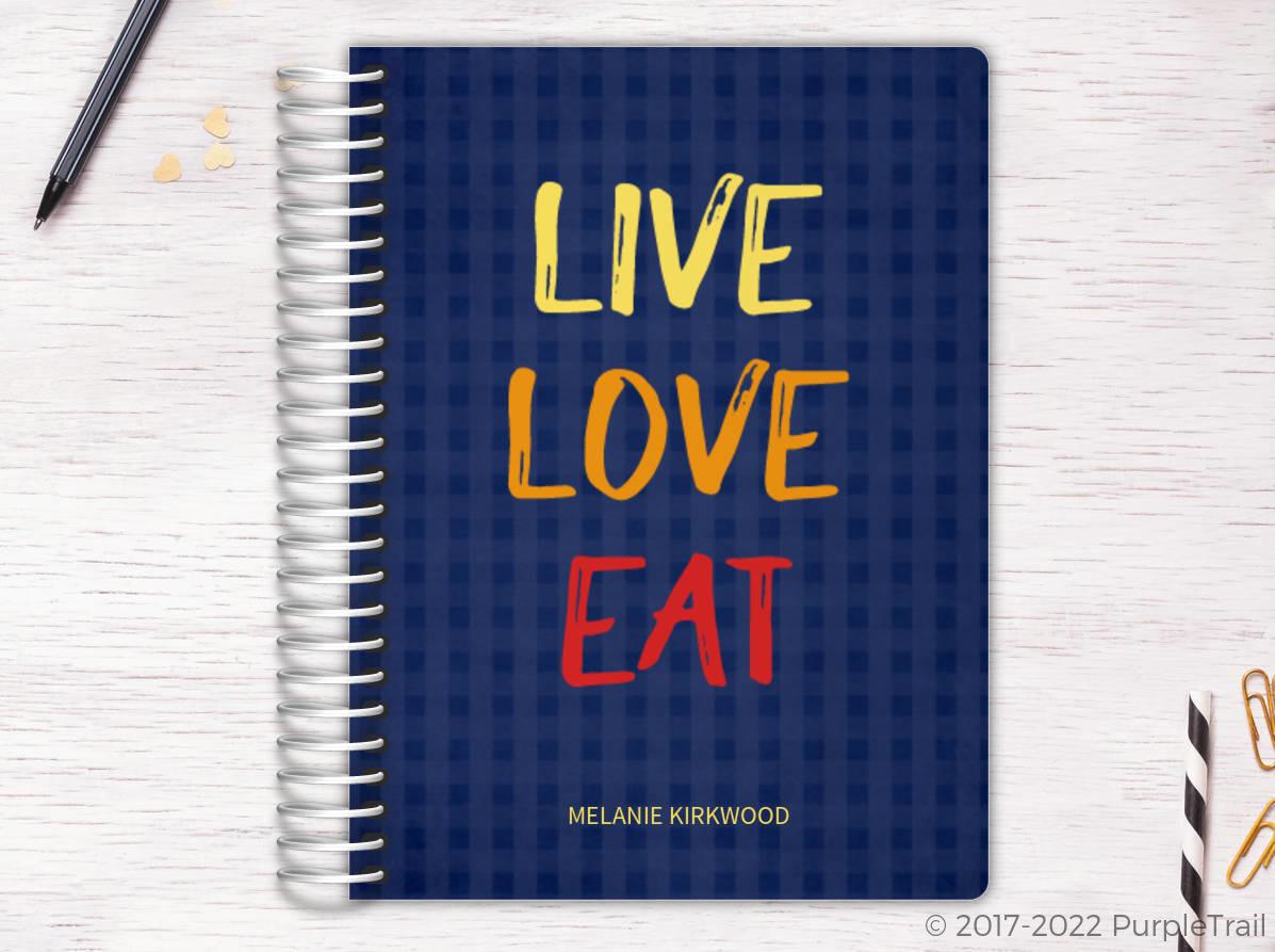 Live Love Eat Recipe Journal