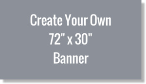 Create Your Own 72x30 Banner
