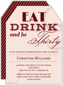 Eat Drink and Be 30th Birthday Invitation