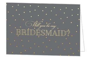 Classic Gray Will You Be My Bridesmaid Card