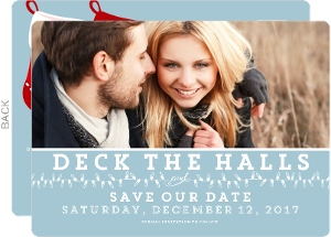 Deck The Halls Holiday Save The Date Postcard