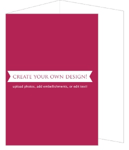Create Your Own Card - Tri-fold 5x7 Inches
