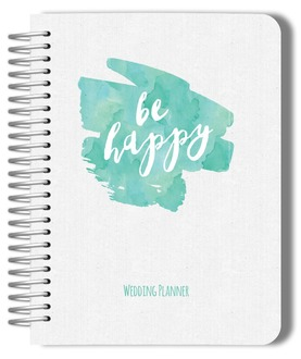 Turquoise Watercolor Be Happy Wedding Planner
