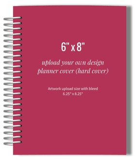 Upload Your Own Design 6x8 Hard Cover Planner
